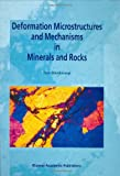 Deformation Microstructures and Mechanisms in Minerals and Rocks, Blenkinsop, Tom, 041273480X