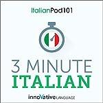 3-Minute Italian: 25 Lesson Series |  Innovative Language Learning LLC