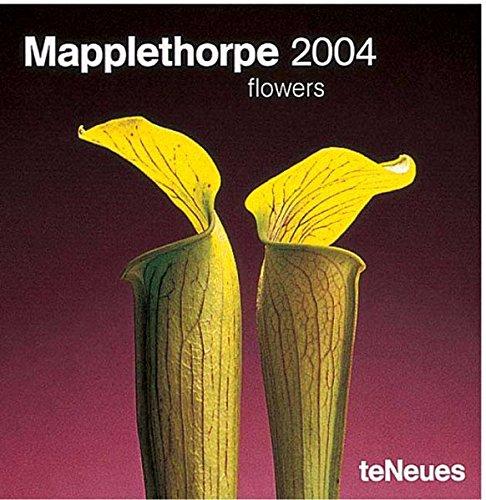 Mapplethorpe Flowers 2004 Calendar