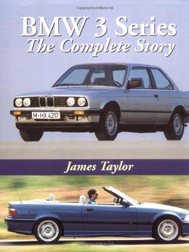 BMW 3 Series: The Complete Story pdf epub