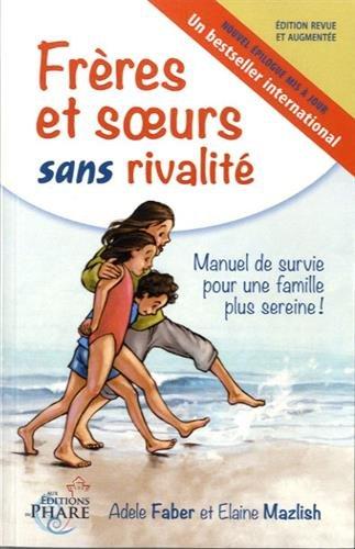 freres et soeurs sans rivalité french edition