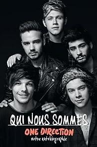 Qui nous sommes One Direction par One direction
