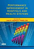 img - for Performance Improvement in Hospitals and Health Systems (HIMSS Book Series) by James R. Langabeer II (2008-08-14) book / textbook / text book