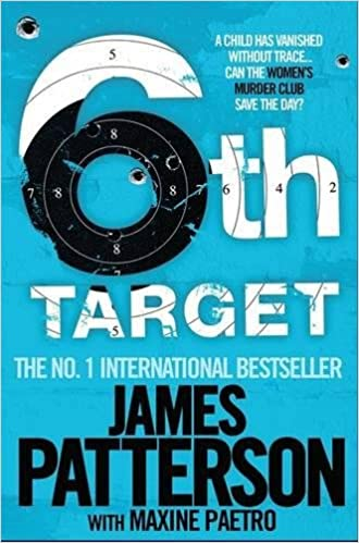 The 6th target womens murder club 6 amazon james patterson the 6th target womens murder club 6 amazon james patterson maxine paetro 8601300465456 books forumfinder Images