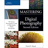 Mastering Digital Photography, Second Edition
