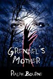 Grendel's Mother, Ralph Bourne, 1604942541