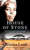 House of Stone, Christina Lamb, 1556527357