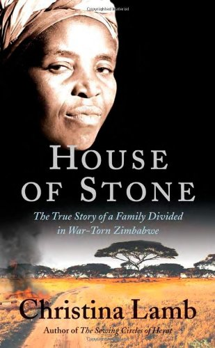 Download House of Stone: The True Story of a Family Divided in War-Torn Zimbabwe pdf