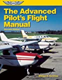The Advanced Pilot's Flight Manual, William K. Kershner, 1560276207