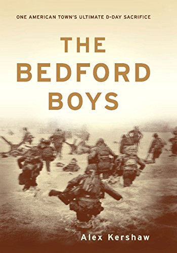 The Bedford Boys: One American Town's Ultimate D-day Sacrifice cover