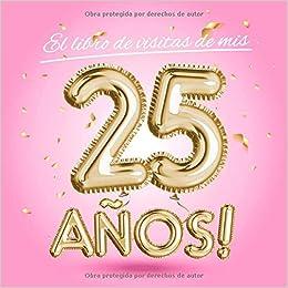 El libro de visitas de mis 25 años: Decoración rosa para el ...