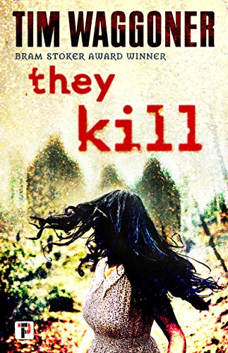 They Kill (Fiction Without Frontiers) Kindle Edition