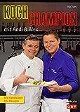 Kochchampion mit Andi & Alex: Alle Kandidaten & alle Rezepte