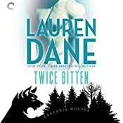 Twice Bitten: Cascadia Wolves, Book 7 | Lauren Dane
