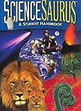 Great Source Sciencesaurus: Student Handbook Grades 4 - 5 (Sciencesaurus) Great Source Sciencesauru