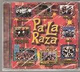 : Pa'la Raza Vol 6