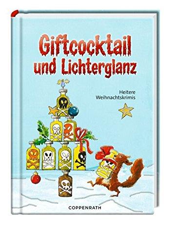 Giftcocktail und Lichterglanz: Heitere Weihnachtskrimis