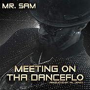 Meeting On Tha Danceflo