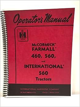 International Farmall 460 560 Operators Owners Manual Spiral Bound 2000