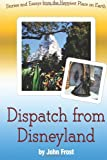 Dispatch from Disneyland, John Frost, 1495499731