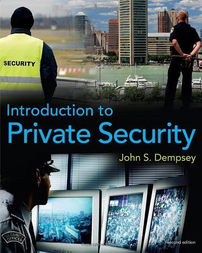 Introduction to Private Security 2nd edition by Dempsey, John S. (2010) Paperback