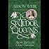 Six Tudor Queens: Anne Boleyn: A King's Obsession: Six Tudor Queens 2