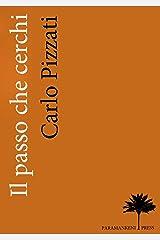Il passo che cerchi (Italian Edition) Kindle Edition