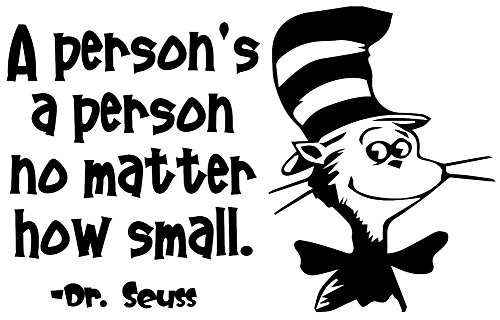 [Dr Seuss Wall Decals are a Vinyl Decal. Displaying- A person's a person- Quote. These Easy To Install And Removable decals are great decorations. Inspirational & Motivational -] (Book Week Costumes For Sale)