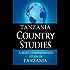 TANZANIA Country Studies: A brief, comprehensive study of Tanzania