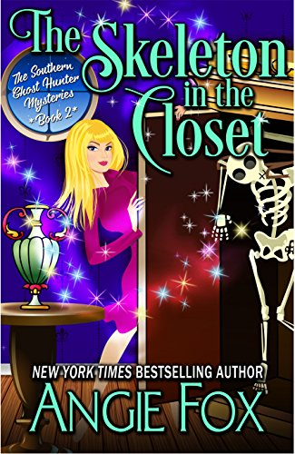 The Skeleton in the Closet (Southern Ghost Hunter Mysteries Book 2)