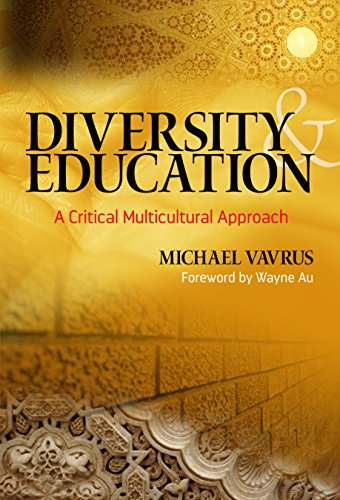 Diversity and Education: A Critical Multicultural Approach (Multicultural Education)