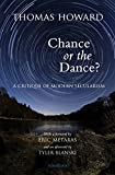 Chance or the Dance? 2nd Edition: A Critique of Modern Secularism