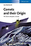 Comets and Their Origin, Uwe Meierhenrich, 3527412816