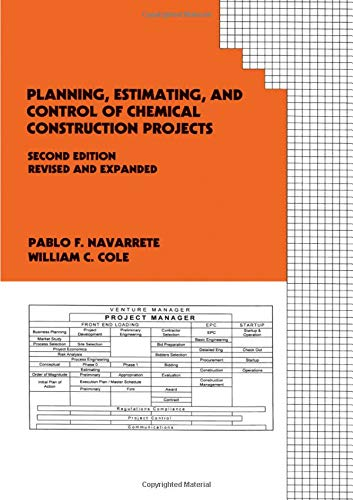 Planning, Estimating, and Control of Chemical Construction Projects (Cost Engineering) (Estimating Project Cost)