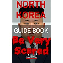 North Korea Guide Book: Be Very Scared