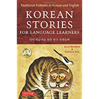 Korean Stories for Language Learners: Traditional Folktales in Korean and English