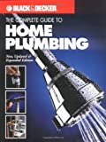 The Complete Guide to Home Plumbing, , 0865734283