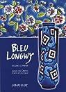 Bleu Longwy : Images des Orients, écrits d'Occident par Peiffer