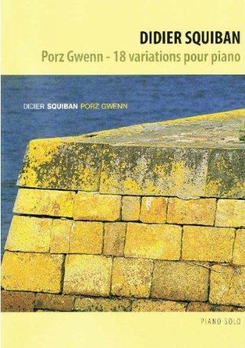 Squiban Didier Porz Gwenn Piano Ré-Édition 2012