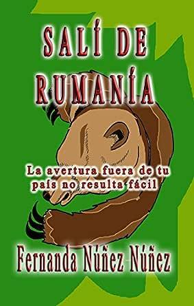Salí de Rumanía. Hecho real : Literatura Infantil y Juvenil   Libro Didáctico