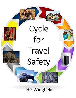 Cycle of Travel Safety by [Wingfield, HG]