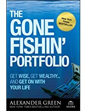 The Gone Fishin′ Portfolio: Get Wise, Get Wealthy...and Get on With Your Life: 19