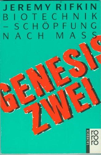 Genesis Zwei. Biotechnik   Schöpfung Nach Maß.