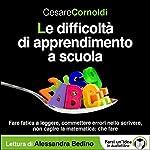 Le difficoltà di apprendimento a scuola   Cesare Cornoldi