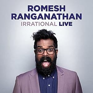 Romesh Ranganathan: Irrational Live Performance
