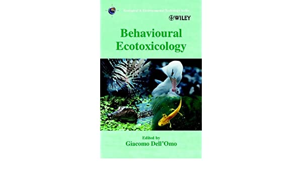 Behavioural Ecotoxicology (Ecological & Environmental Toxicology Series)