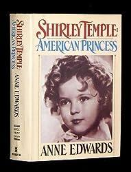 Shirley Temple: American Princess, Large Print Edition