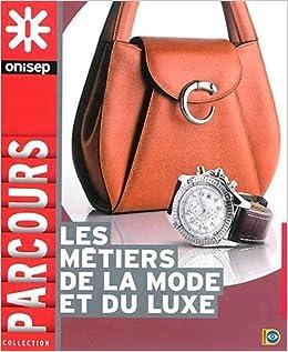 d4792a597c8 Amazon.fr - Les métiers de la mode et du luxe - ONISEP - Livres