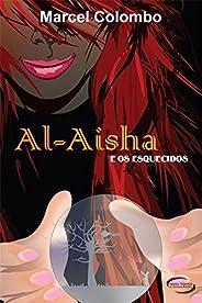 Al- Aisha e os Esquecidos