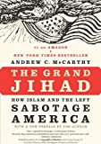 The Grand Jihad, Andrew C. McCarthy, 1594035806